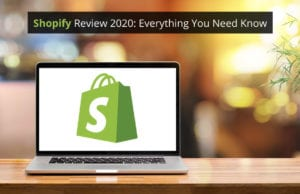 shopify review everything you need to know
