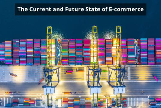 the current and future state of ecommerce
